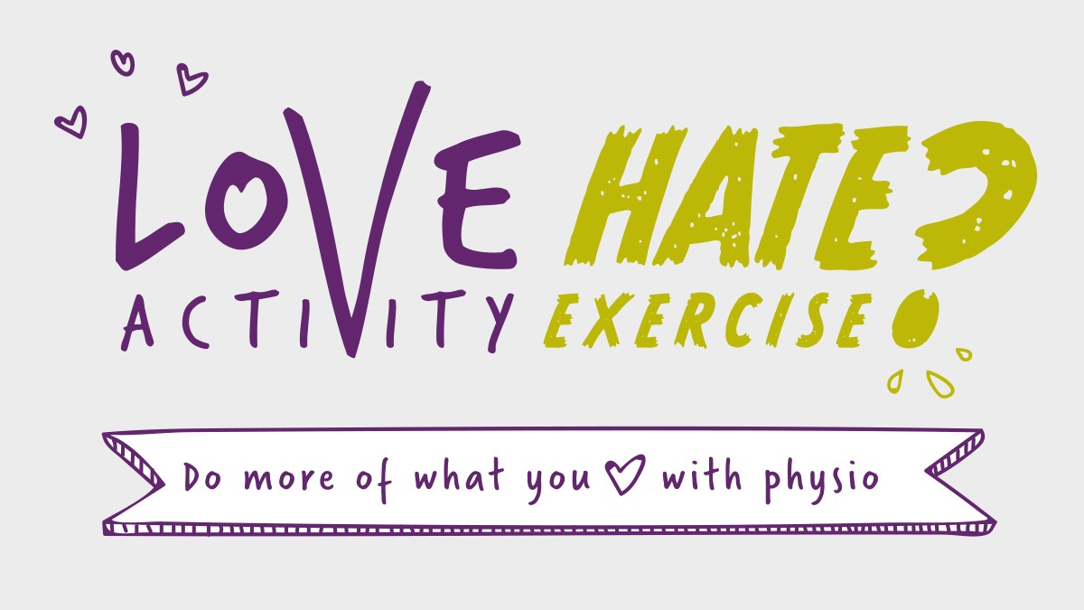 Love Activity Hate Exercise